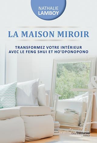 La-Maison-Miroir-transformez-votre-vie-a