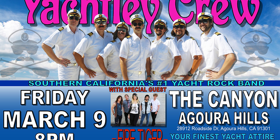 Yächtley Crëw @ The Canyon Club March 9 8pm at The Canyon Club Agoura Hills. It's FREE! Before 10pm