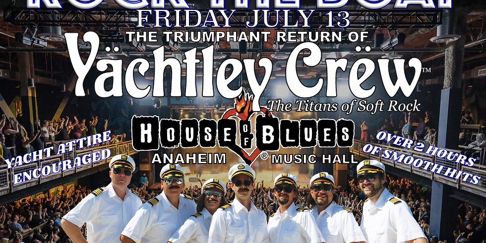 House of Blues Anaheim Main Stage July 13 Free Guest list