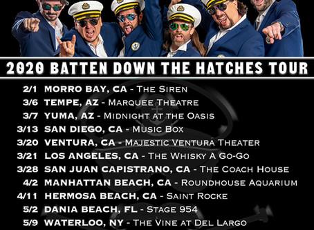 Batten Down the Hatches Tour 2020
