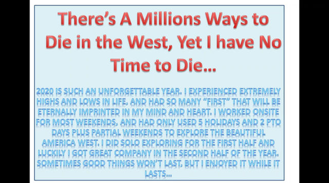 There's A Millions Ways to Die in the West, Yet I have No Time to Die…