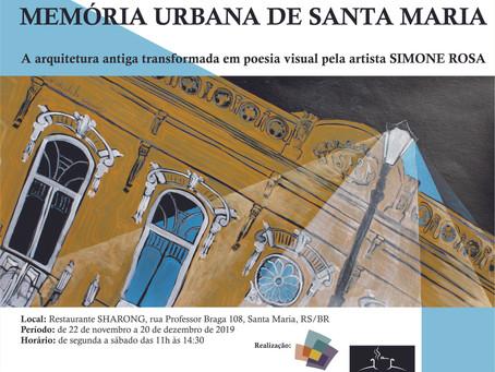 MEMÓRIA URBANA DE SANTA MARIA A arquitetura antiga transformada em poesia visual pela artista Simone