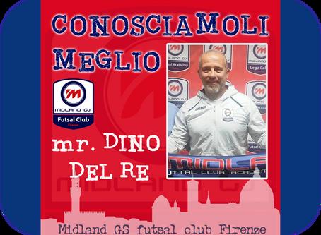 """Conosciamoli meglio: Mister Dino Del Re, specialista in """"double""""!"""