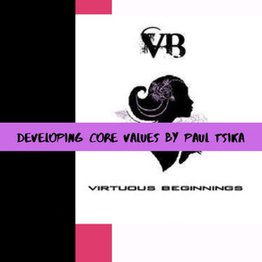 Developing Core Values by Paul Tsika