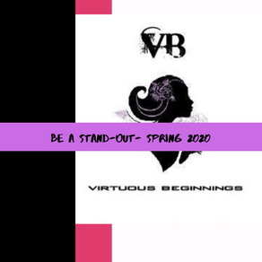 Be A Stand-Out- Spring 2020