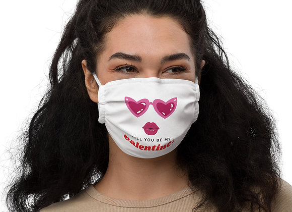 Premium face mask-Will You Be My Valentine?
