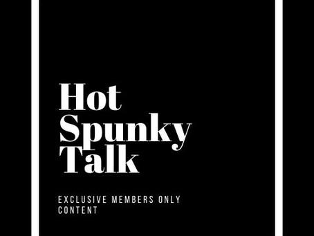 Hot Spunky Membersip!