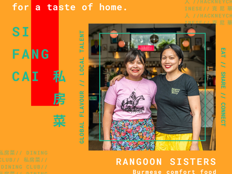 Si Fang Cai introduces special guest chefs Rangoon Sisters