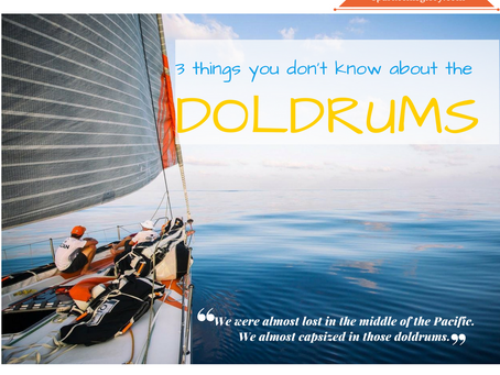 3 Things you don't know about the DOLDRUMS