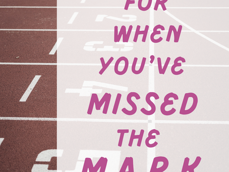 4 Motivations For When You've Missed The Mark