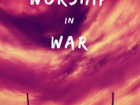Worship in War