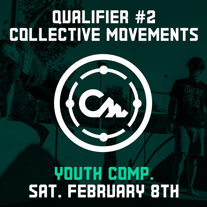 Collective Movements - Qualifier 2/7 (Youth Comp.)