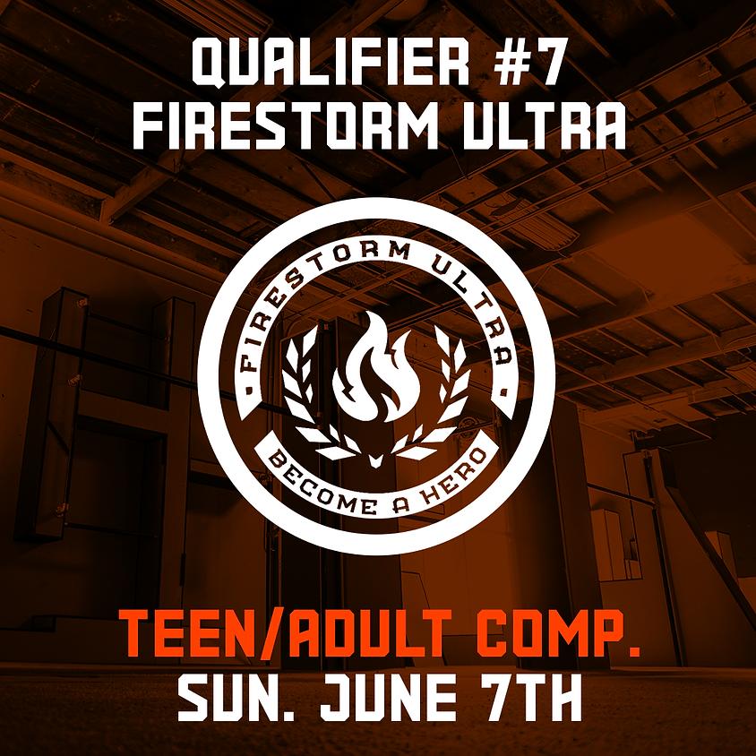 Firestorm Ultra - Qualifier 7/7 (Teen/Adult Comp.)