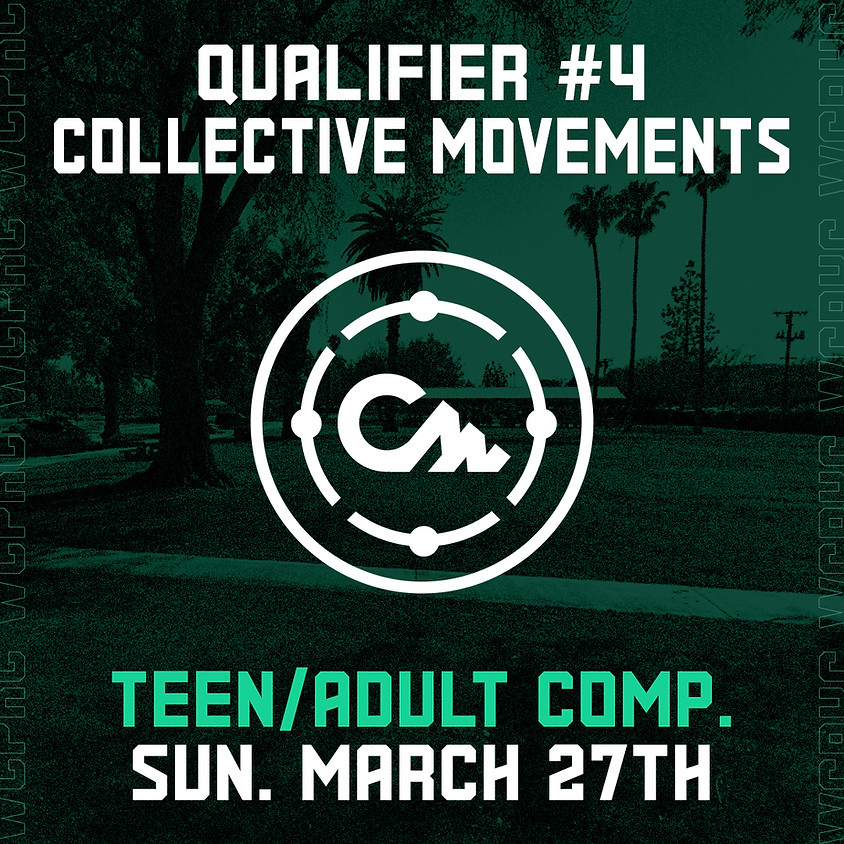 Collective Movements - Qualifier 4/8 (Teen/Adult Comp.)