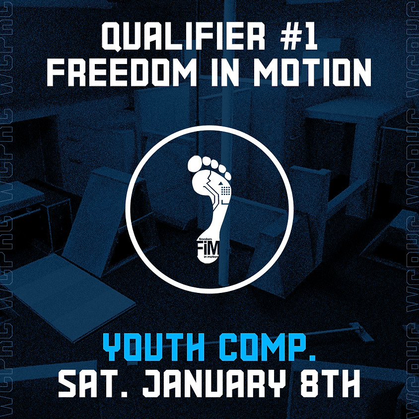 Freedom in Motion - Qualifier 1/8 (Youth Comp.)