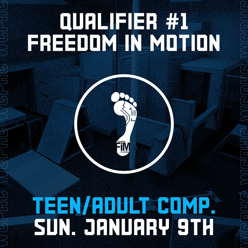 Freedom in Motion - Qualifier 1/8 (Teen/Adult Comp.)