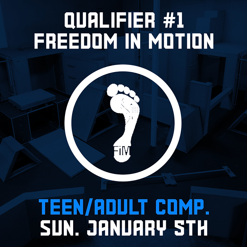 Freedom in Motion - Qualifier 1/7 (Teen/Adult Comp.)