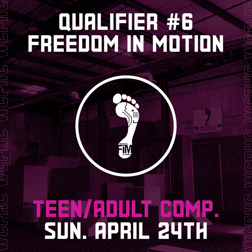 Freedom in Motion - Qualifier 6/8 (Teen/Adult Comp.)