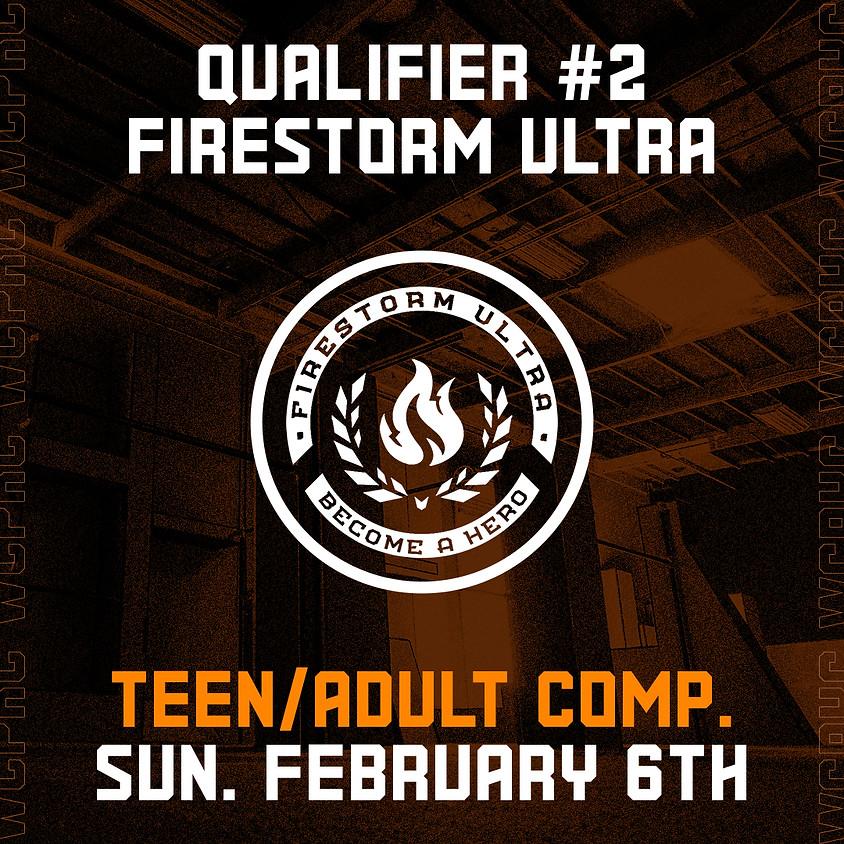 Firestorm Ultra - Qualifier 2/8 (Teen/Adult Comp.)