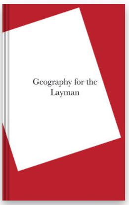 Geography for the Layman