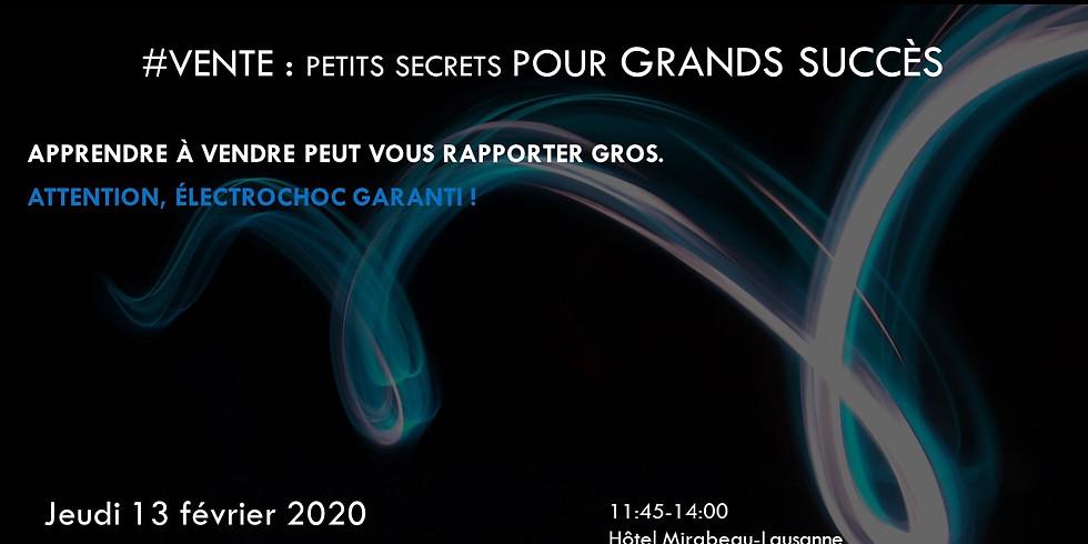#CONFÉRENCE : Petits secrets pour GRANDS SUCCÈS !