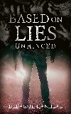 Book cover of Based on Lies Unhinged