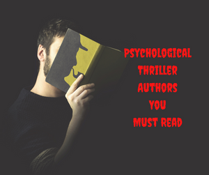 Psychological Thriller Authors List