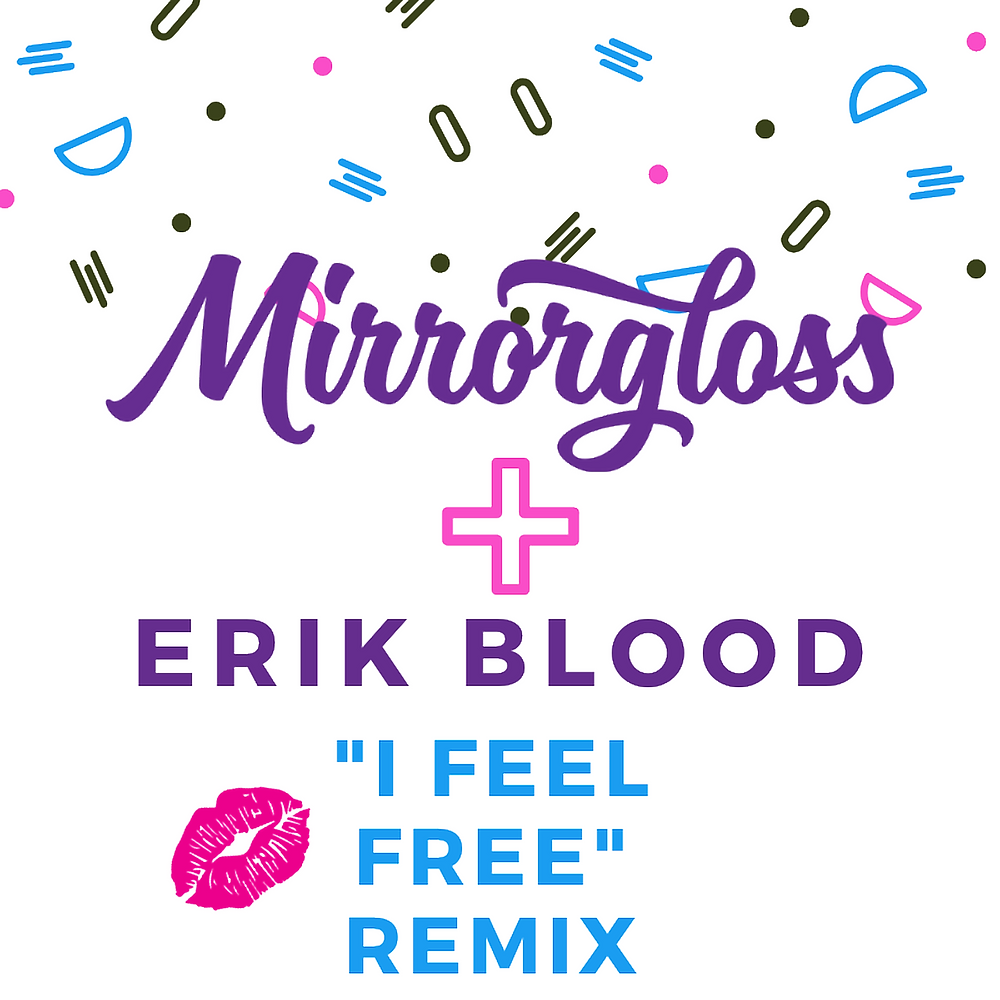 I Feel Free Remix by Erik Blood
