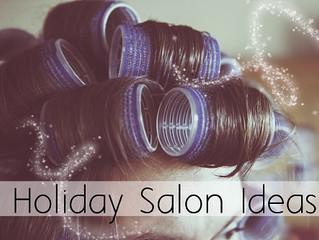 Holiday Salon Ideas