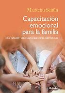 Libro Capacitacion emocional para la familia maritchuseitun
