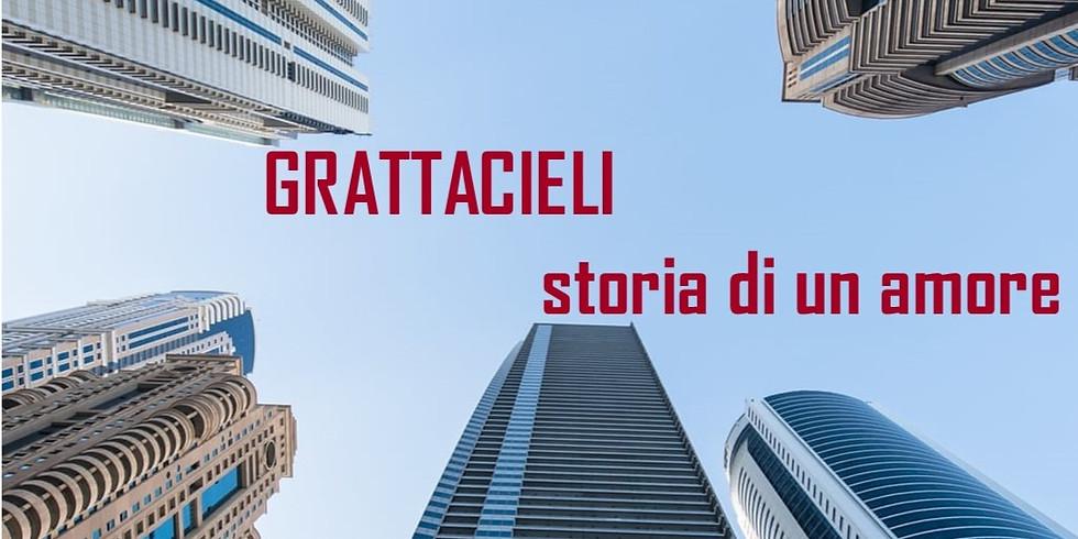 GRATTACIELI - BERTESSENO