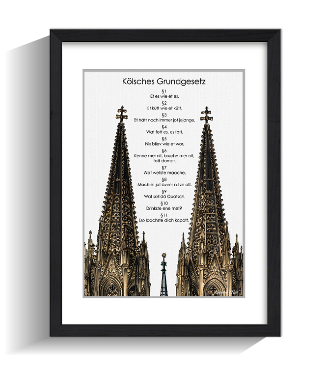 Kölnbilder, Kölsches Grundgesetz, Kölner Grundgesetz, Kölner Dom, Köln, Köln und Kunst
