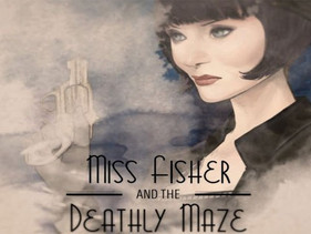 Miss Fisher and the Deathly Maze