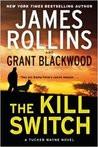 The Kill Switch (Tucker Wayne, #1)