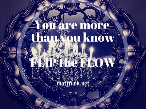 FLIP THE FLOW