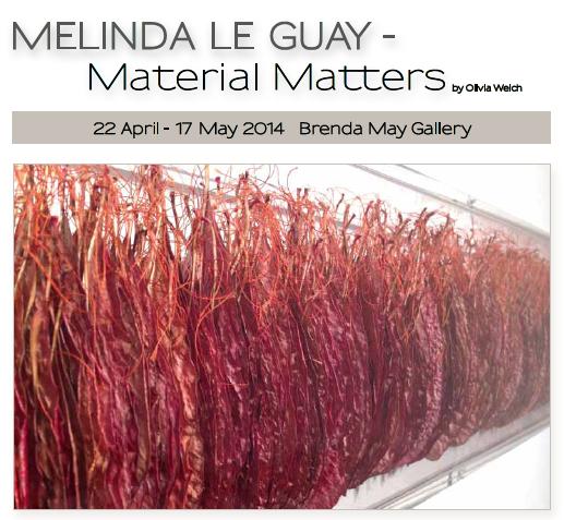 Melinda Le Guay: Material Matters