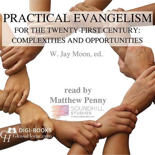 Practical Evangelism for the Twenty-First Century—Audio Book
