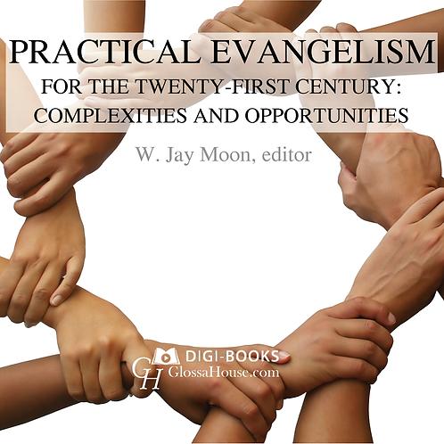 Practical Evangelism for the Twenty-First Century: Complexities & Opportunities