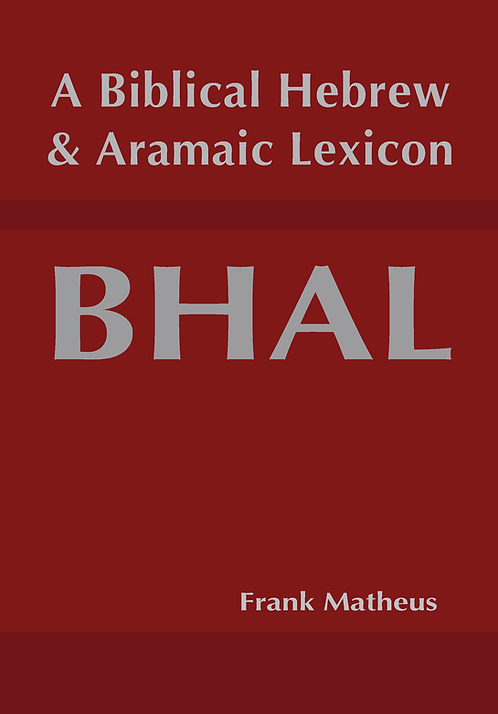 BHAL —A Biblical Hebrew and Aramaic Lexicon