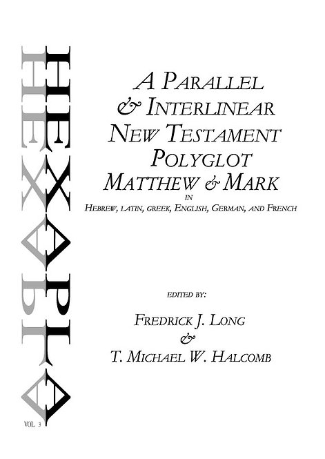 Matthew-Mark Polyglot in Hebrew, Latin, Greek, English, German, and French