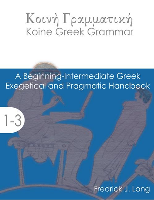 Koine Greek Grammar