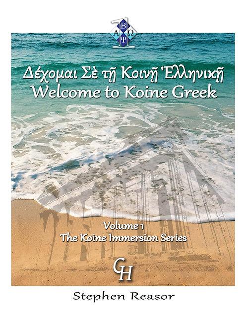 Koine Immersion Series, Volume 1