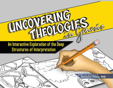 Uncovering Theologies in Genesis: Exploring Deep Structures of Interpretation