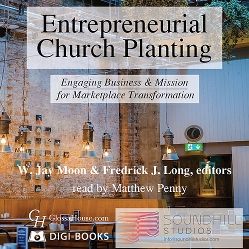 Entreprenuerial Church Planting—Audio Files