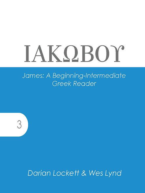James: A Beginning-Intermediate Greek Reader