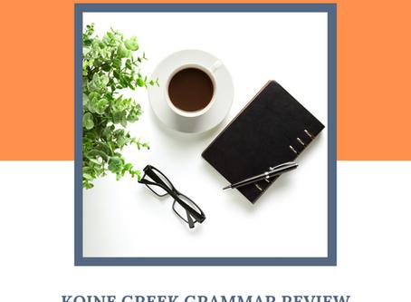 Koine Greek Grammar: An Overview of Verbs