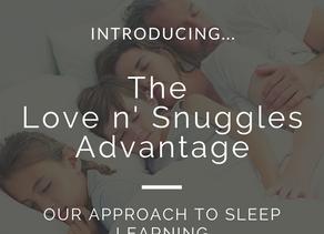 The Love n' Snuggles Advantage