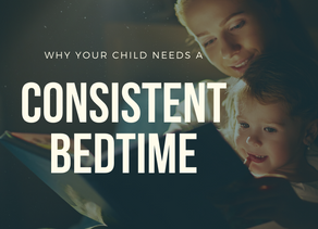 Why does my child need a consistent bedtime?