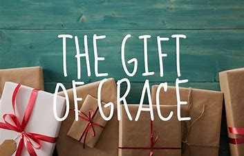 THE GIFT OF GRACE: Back to the Basics