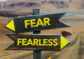 Fearful or Fearless?